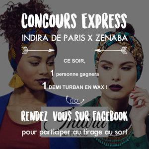 Coiffure n°21 : CONCOURS EXPRESS INDIRA DE PARIS X ZENABA