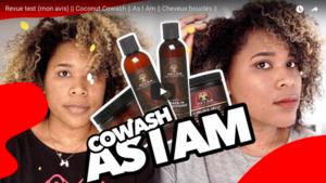 Test Coconut CoWash de la marque AS I AM sur cheveux naturels