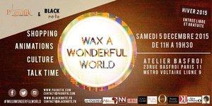 Wax a Wonderful World