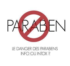 Le danger des parabens : info ou intox ?