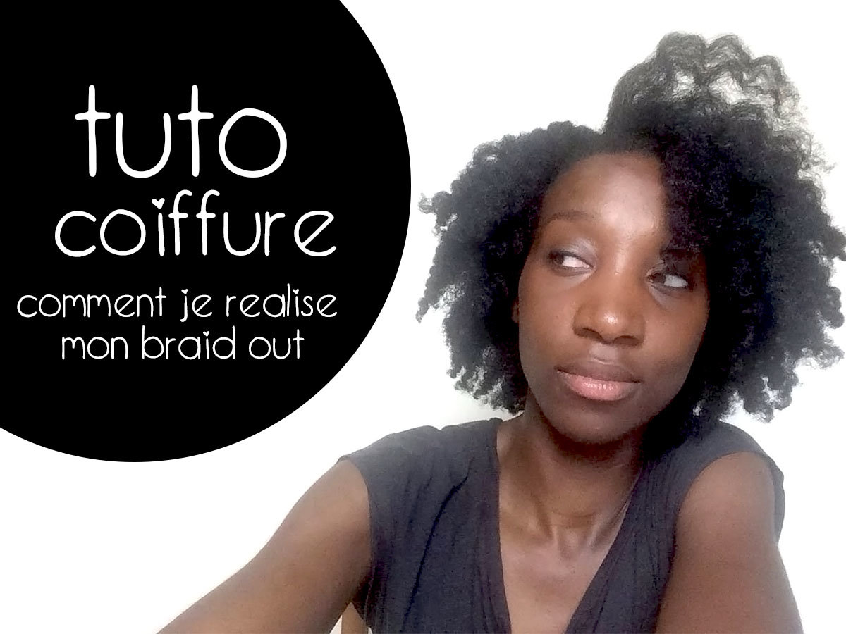 tuto braid out